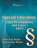 Wrightslaw: Special Education Legal Developments and Cases 2018