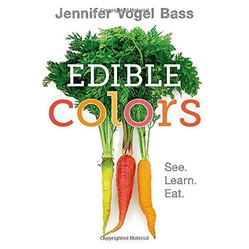 Edible Colors: See, Learn, Eat pdf epub