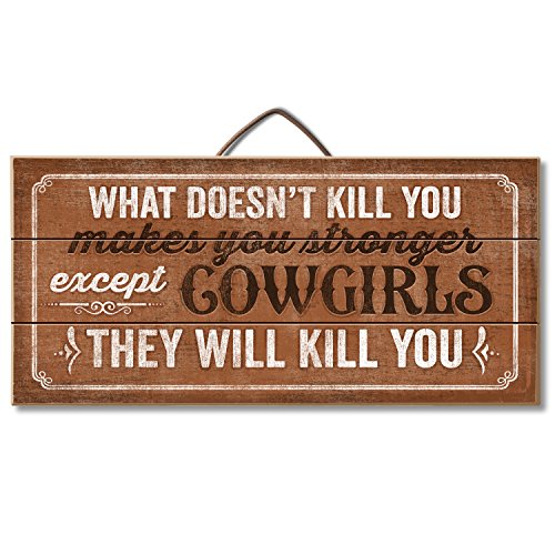 Highland Graphics Funny Western Cowgirls Sign Table or Wall (Western Wall Decor)