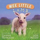 Wee Little Lamb, Lauren Thompson, 1416934693