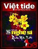 img - for Giai Pham Xuan Viet Tide & The Gioi Nghe Si Mau Tuat 2018 book / textbook / text book