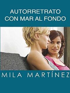 Autorretrato con mar al fondo (Salir del armoario nº 3) (Spanish Edition)