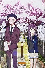 A Silent Voice, tome 2 par Yoshitoki Oima