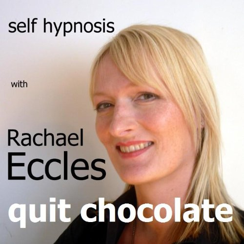 - Quit Chocolate: Give up Chocolate, Self Hypnosis, Hypnotherapy CD - Rid yourself of all desire for chocolate and feel healthier