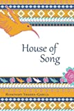 House of Song, Rosemary Ybarra-García, 1477663282