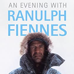 An Evening with Ranulph Fiennes (Unabridged)