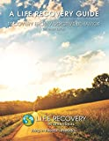 Product review for L.I.F.E. Guide for Recovery from Addictive Behavior: Freedom from Alcohol, Drug, Gambling, & Other Addictions