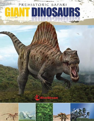 Giant Dinosaurs (Prehistoric Safari)