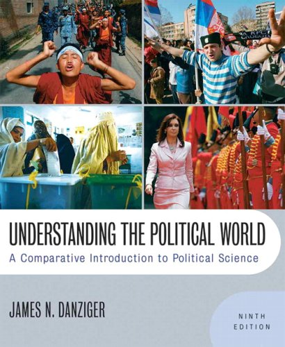 Understanding the Political World: A Comparative Introduction to Political Science Value Package (includes MyPoliSciKit