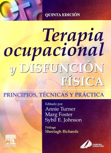 Descargar Libro Terapia Ocupacional Y Disfunción Física A. Turner