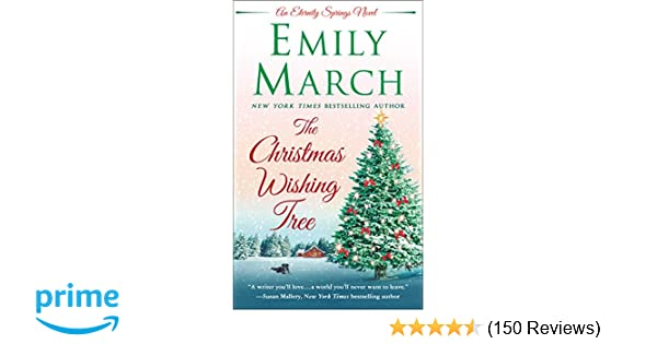 The Christmas Wishing Tree: An Eternity Springs Novel: Emily March ...