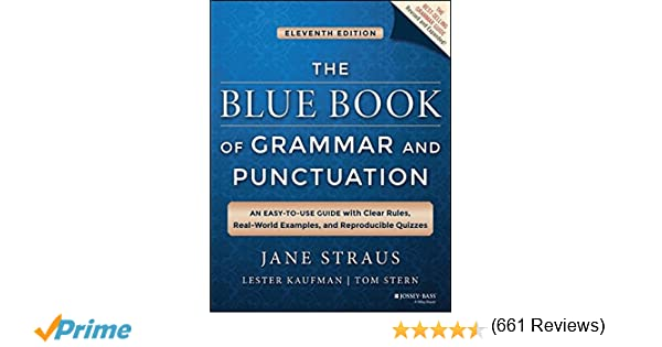 Amazon the blue book of grammar and punctuation an easy to amazon the blue book of grammar and punctuation an easy to use guide with clear rules real world examples and reproducible quizzes 0001118785568 fandeluxe Gallery