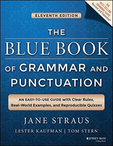 The Blue Book of Grammar and Punctuation: An Easy-to-Use Guide with Clear Rules, Real-World Examples, and Reproducible Quizzes cover
