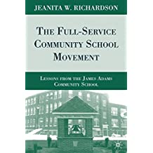 The Full-Service Community School Movement: Lessons from the James Adams Community School