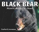 Black Bear: North America's Bear