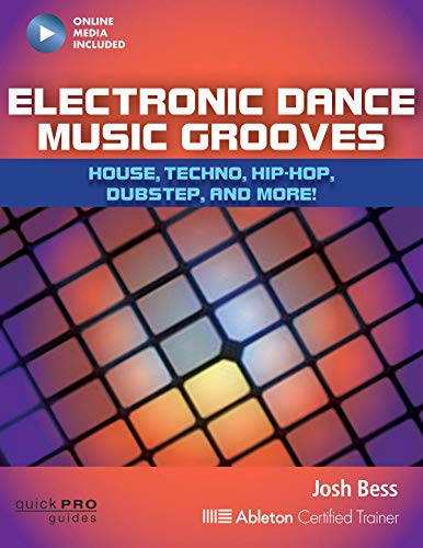 Electronic Dance Music Grooves: ...