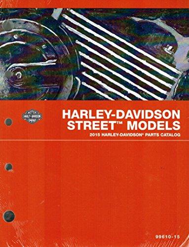2015 Harley-Davidson Street Models Parts Catalog, Part Number 99610-15 (Custom Motorcycle Wiring)