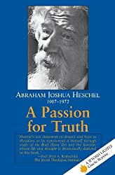 A Passion for Truth (Jewish Lights Classic Reprint)