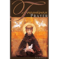 Franciscan Prayer (English Edition)