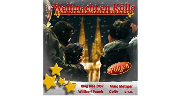 Weihnacht en Kölle (Folge 6) by Various artists on Amazon ...