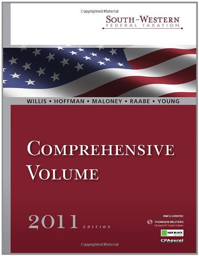 South-Western Federal Taxation 2011: Comprehensive (with H&R Block @ Home Tax Preparation Software CD-ROM, RIA Checkpoint® & CPAexcel® 2-Semester Printed Access Card) (Liberty Software Tax)