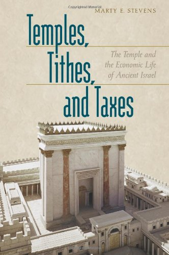 Temples, Tithes, And Taxes: The Temple And the Economic Life of Ancient Israel pdf