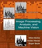 Image Processing, Analysis, and Machine Vision, Sonka, Milan and Hlavac, Vaclav, 1133593607
