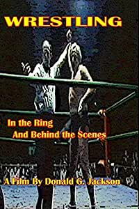 Wrestling In the Ring and Behind the Scenes
