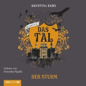 Der Sturm (Das Tal 1.03) Hörbuch