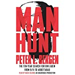 Manhunt: The Ten-Year Search for Bin Laden - from 9-11 to Abbottabad | Peter L. Bergen