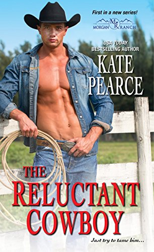 The Reluctant Cowboy (Morgan Ranch) by Zebra