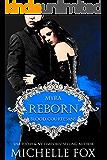 Reborn: A Vampire Blood Courtesans Romance: Blood Courtesans