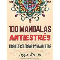 100 Mandalas antiestrés, Libro De Colorear Para Adultos: