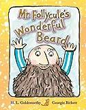 Mr. Follycule's Wonderful Beard, H. L. Goldsworthy, 1906250103