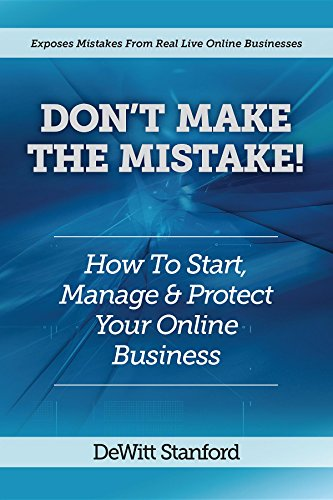 Download PDF Don't Make the Mistake - How to Start, Manage & Protect Your Online Business