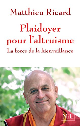 Plaidoyer pour l'altruisme (French Edition)