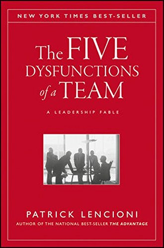 The Five Dysfunctions of a Team: A Leadership Fable [Patrick Lencioni] (Tapa Dura)