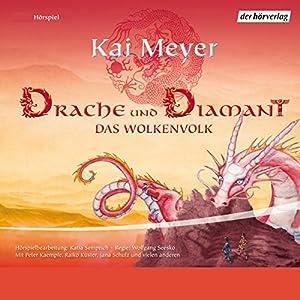 Drache und Diamant (Das Wolkenvolk 3) Hörspiel