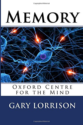 Download Memory: Oxford Centre for the Mind ebook
