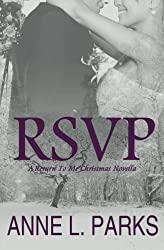 RSVP: A Return To Me Christmas Novella (Return To Me Book 5) (Volume 5)