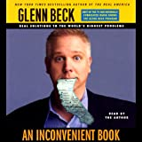 An Inconvenient Book: Real Solutions to the World's Biggest Problems (Unabridged)