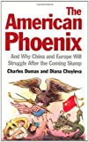 The American Phoenix, Charles Dumas and Diana Choyleva, 1846685648