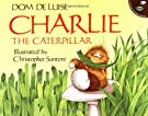 Charlie the Caterpillar, by Dom Deluise