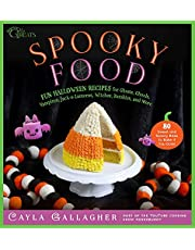 Spooky Food: 80 Fun Halloween Recipes for Ghosts, Ghouls, Vampires, Jack-o-Lanterns, Witches, Zombies, and More (Whimsical Treats)