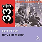 The Replacements' Let It Be (33 1/3 Series) | Colin Meloy