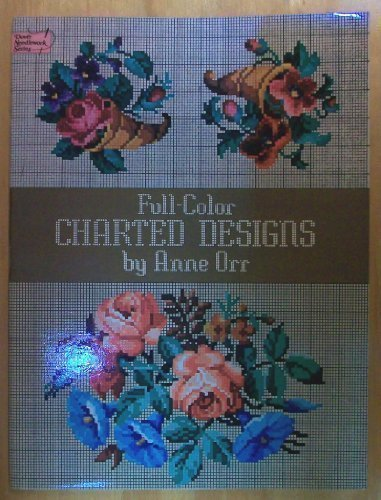 Full-Color Charted Designs - Counted Cross-Stitch/Needlework Designs - Dover Needlework