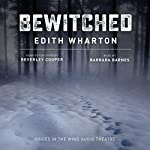 Bewitched   Edith Wharton,Beverley Cooper - adaptation