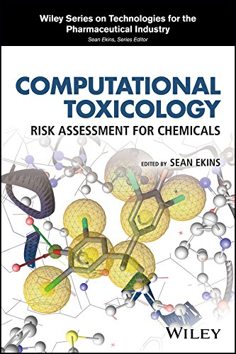 Computational Toxicology: Risk Assessment for Chemicals (Wiley Series on Technologies for the Pharmaceutical Industry)