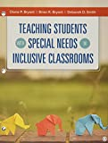 BUNDLE: Bryant: Teaching Students With Special Needs in Inclusive Classrooms Loose-Leaf + Bryant: Teaching Students With Special Needs in Inclusive Classrooms Interactive eBook