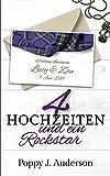 Vier Hochzeiten und ein Rockstar (Just married, Band 4)